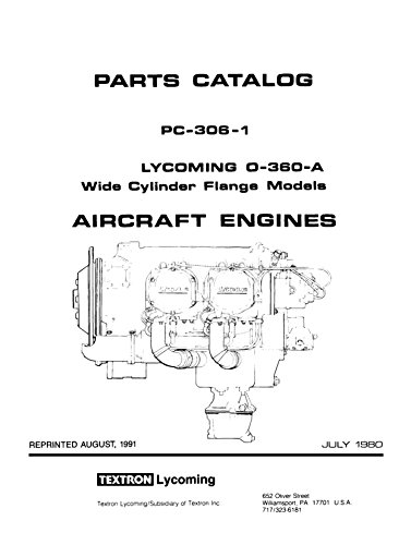 Lycoming Io   Aio 360 Parts Catalog Pc 406 1 With Ssp 295 Wide Cylinder Flane Models With 1995 Supplement  Loose Leaf