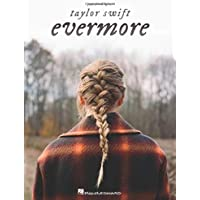 Taylor Swift - Evermore (Piano, Vocal and Guitar Chords)