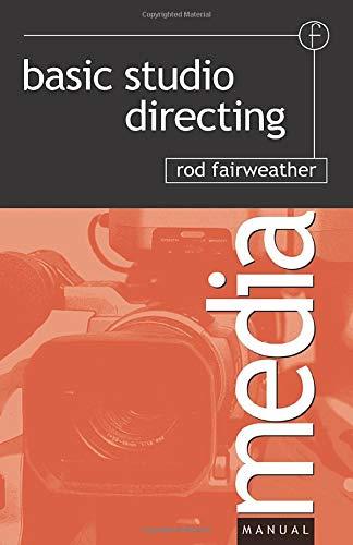 Basic Studio Directing (Media Manuals)