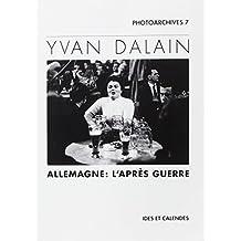 Yvan Dalain: Allemagne: l'après-guerre