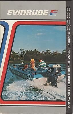 25 Hp Owners Manual (1979 EVINRUDE OUTBOARD 25/35 HP OWNERS/OPERATOR NEW)
