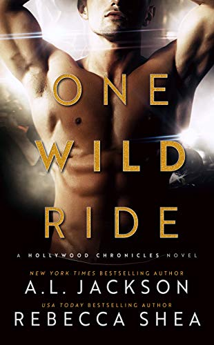One Wild Ride: A Hollywood Stand-Alone Romance