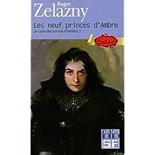 NEUF PRINCES D'AMBRE : CYCLE DES PRINCES D'AMBRE T.1