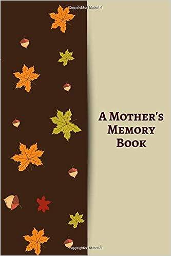 Amazon com: A Mother's Memory Book: Perfect Keepsake
