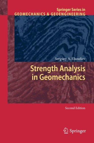 Strength Analysis in Geomechanics (Springer Series in Geomechanics and Geoengineering)