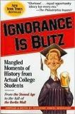 Ignorance is Blitz Publisher: Workman Publishing Company