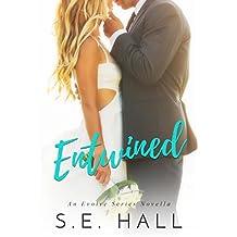 Entwined: (An Evolve Series Wedding Novella)