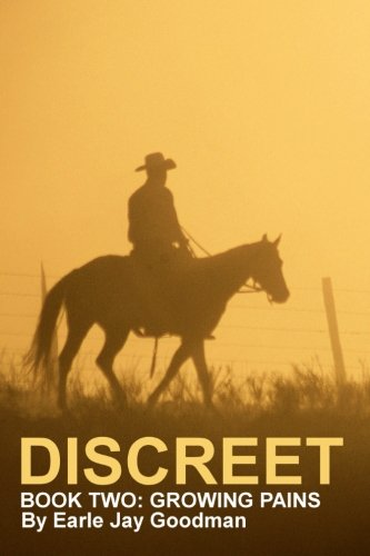 DISCREET - Book Two: Growing Pains (Discreet Trilogy) (Volume 2)
