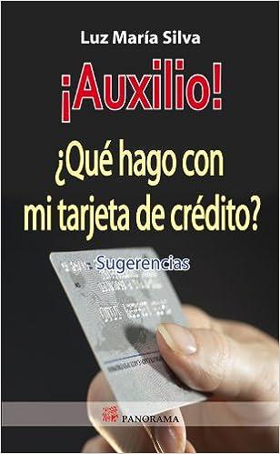 AUXILIO! QUE HAGO CON MI TARJETA DE CREDITO? (Spanish ...