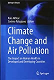 img - for Climate Change and Air Pollution: The Impact on Human Health in Developed and Developing Countries (Springer Climate) book / textbook / text book