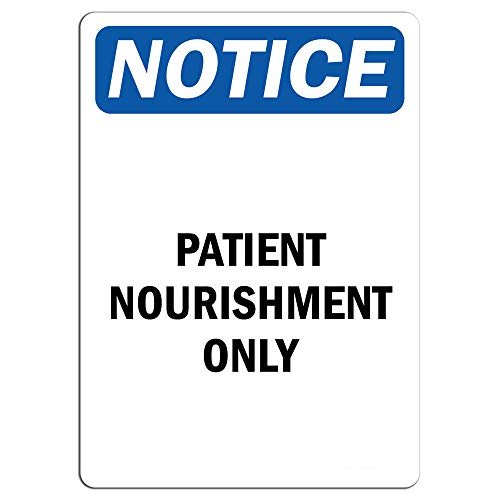 Notice - Patient Nourishment Only Sign | Label Decal Sticker Retail Store Sign Sticks to Any Surface 8
