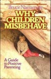 Why Children Misbehave, Bruce S. Narramore, 0310303605
