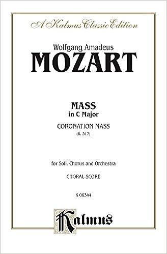 Mass in C Major (Coronation Mass, K. 317): SATB with SATB
