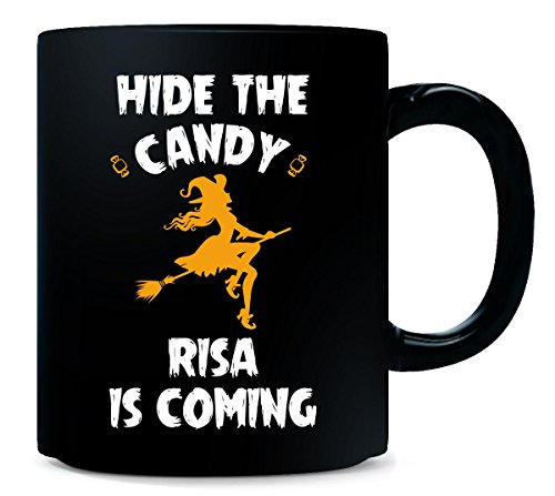 Hide The Candy Risa Is Coming Halloween Gift - Mug