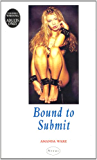 Bound To Submit (Nexus)