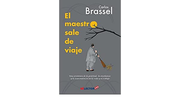 El Maestro Sale de Viaje (English and Spanish Edition): Carlos Brassel: 9781681653280: Amazon.com: Books