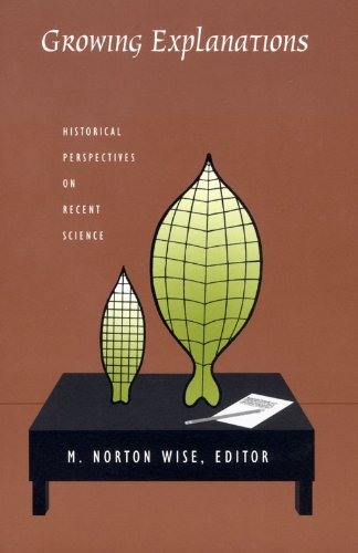Growing Explanations by M. Norton Wise