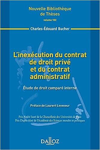 En ligne L'inexécution du contrat de droit privé et du contrat administratif. Volume 102: Étude de droit comparé interne pdf epub