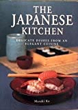 img - for The Japanese Kitchen: Delicate Dishes from an Elegant Cuisine book / textbook / text book
