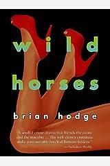 Wild Horses Kindle Edition