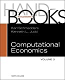 Handbook of Computational Economics, Volume 3