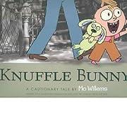 [(Knuffle Bunny: A Cautionary Tale )]…