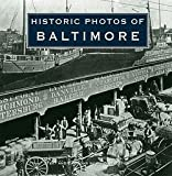 img - for Mark Walston: Historic Photos of Baltimore (Hardcover); 2008 Edition book / textbook / text book