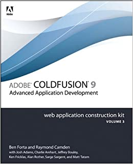 Adobe ColdFusion 9 Web Application Construction Kit, Volume 3: Advanced Application Development Downloads Torrent