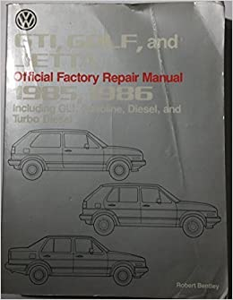Volkswagen GTI, Golf, and Jetta official factory repair manual, 1985, 1986: Including GLI, gasoline, diesel, and turbo diesel (Volkswagen service manuals) ...
