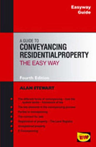 Easyway Guide to Conveyancing Residential Property Alan Stewart