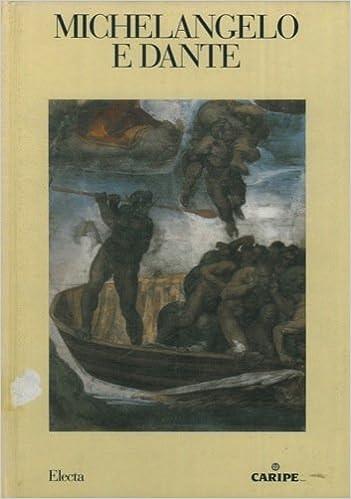 michelangelo e dante italian edition