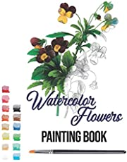 watercolor flowers painting book: watercolor coloring book
