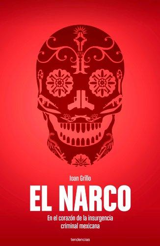 El narco (Spanish Edition)