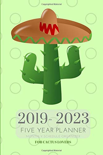 2019-2023 Five Year Planner Monthly Schedule Organizer For Cactus Lovers: Pocket Mini Cacti Academic 60 Months Calendar; Slim Agenda Planner; Small ... & Purse Diary With Inspirational Quotes