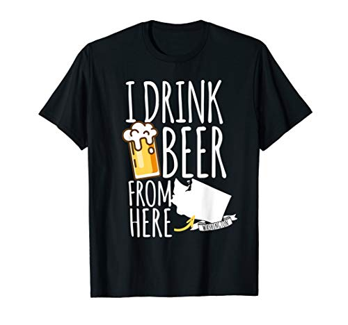 Washington The Evergreen State Gift I Drink Beer From Here  T-Shirt (Best Beers By State)