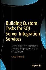 Building Custom Tasks for SQL Server Integration Services Paperback