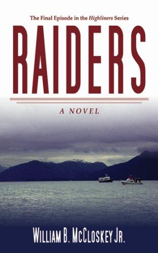 Raiders: A Novel (Highliners Book 4)