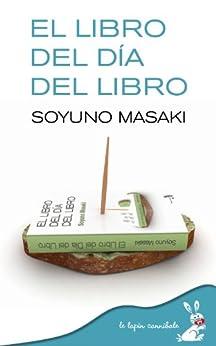 El Libro del Día del Libro de [Masaki, Soyuno]