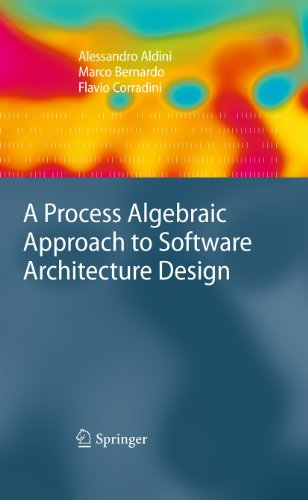 Download A Process Algebraic Approach to Software Architecture Design Pdf