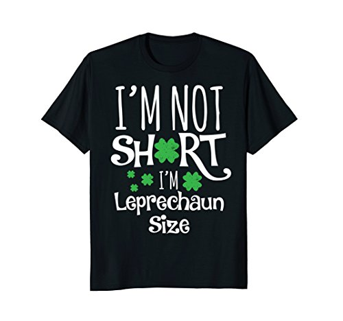 Funny Leprechaun Size St Patricks Day Shirt for Men & Women