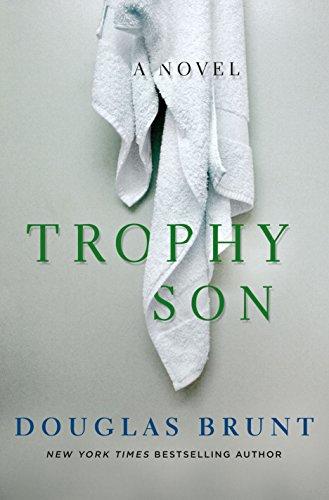 Trophy Son: A Novel