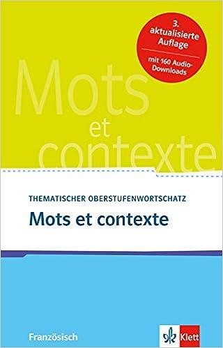 Mots Et Contexte Neubearbeitung Thematischer
