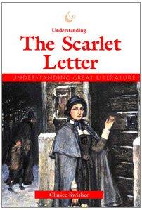 Read Online Understanding The Scarlet Letter (Understanding Great Literature) ebook