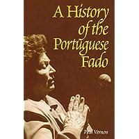 A History of the Portuguese Fado
