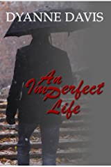 AN IMPERFECT LIFE (complete book) Kindle Edition