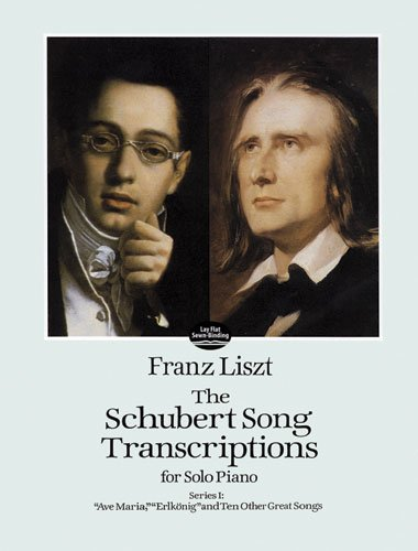 (The Schubert Song Transcriptions for Solo Piano/Series I: