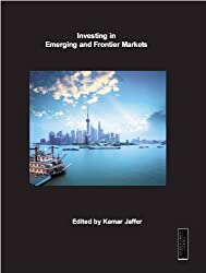 Investing in Emerging and Frontier Markets