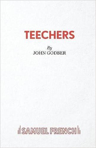 Teechers (Acting Edition)