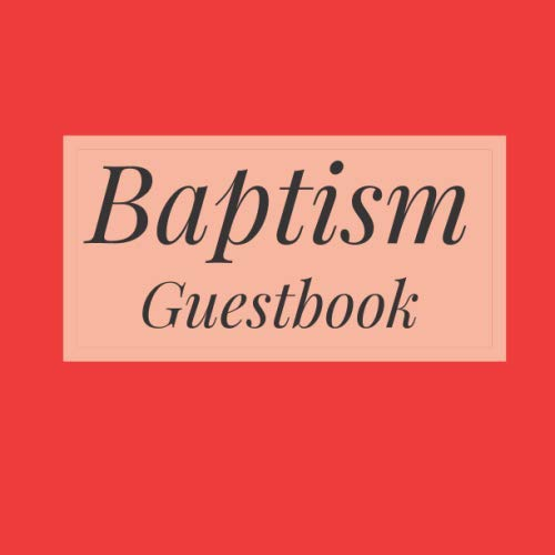 Baptism Guestbook: Bright Neon Red - Holy Christian Celebration Party Guest Signing Sign In Reception Visitor Book, Baby Girl Boy w/ Gift Log Logbook ... Advice Wishes, Photo Milestones Keepsake