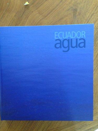Ecuador agua : dimensión natural y dimensión cultural
